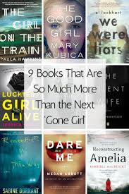 good books to do a book report on 976 best books that sound interesting images on pinterest book 9 books that are so much more than the next gone girl