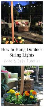 how to hang outdoor string lights and easy tutorial the