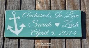 rustic wedding sayings wedding sign anchored in nautical theme anchor wood