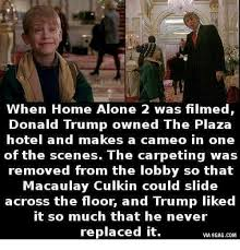 Macaulay Culkin Memes - when home alone 2 was filmed donald trump owned the plaza hotel and