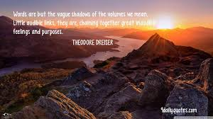theodore dreiser quotes little audible links quotes great