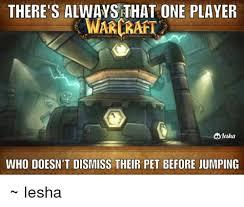 Warcraft Memes - 25 best memes about warcraft warcraft memes
