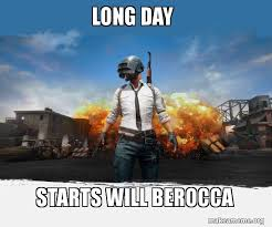 Long Day Memes - long day starts will berocca pubg meme playerunknown s