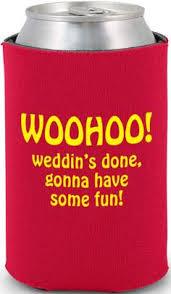 wedding koozie quotes wedding can coolers wedding koozies funnies