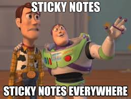 Meme Notes - sticky notes sticky notes everywhere toy story quickmeme
