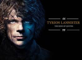 wedding quotes of thrones 16 quotes by tyrion lannister that prove he is the god of