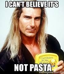 Butter Meme - i can t believe it s not pasta fabio butter meme generator