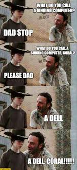 Coral Meme - what do you call singing computer a dell coral meme starecat com