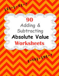 absolute value worksheets addition u0026 subtraction by whooperswan