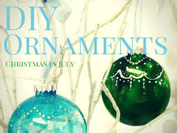 diy ornaments in july