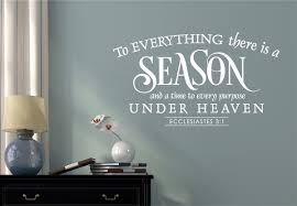 to everything there is a season bible verse vinyl decal wall to everything there is a season bible verse vinyl decal wall stickers words lettering