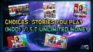 play mod apk choices stories you play mod v1 5 0 unlimited money modded