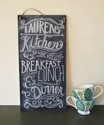 Chalkboard Ideas For Kitchen Fresh Custom Kitchen Signs Style Home Design Best On Custom