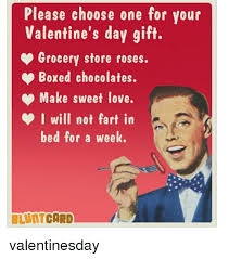 Valentine Meme Generator - please choose one for your valentine s day gift grocery store roses
