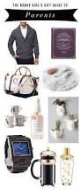 girls parents guide gifts for parents under 50 broke u0027s gift guide