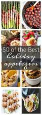 best 25 holiday appetizers ideas on pinterest holiday