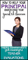 110 Best Teacher And Principal by How To Help Your Principal Evaluate Your Special Ed Class Be