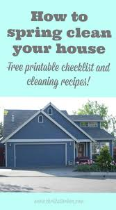 how to spring clean your house how to spring clean your house free printable checklist and