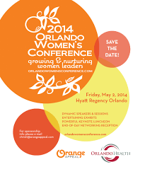 save the date emails save the date 2014 orlando women s conference friday may 2