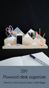 How To Make Desk Organizers by How To Make A Mountain Desk Organizer Dream A Little Bigger