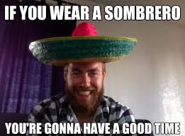 Drunk Mexican Meme - mexican meme mexican word of the day meme