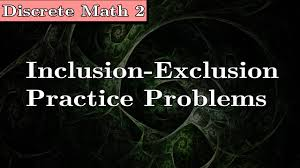 discrete math 2 inclusion exclusion problems youtube