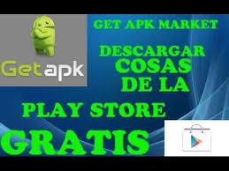 descargar apk de play store get apk market descargar aplicaciones gratis de la play store
