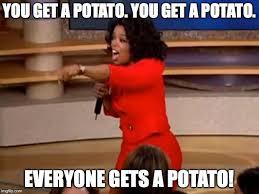 Oprah Meme You Get - oprah you get a car meme generator imgflip