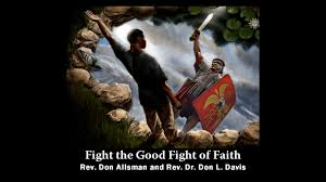 Good Fight Introducing Fight The Good Fight Of Faith On Vimeo