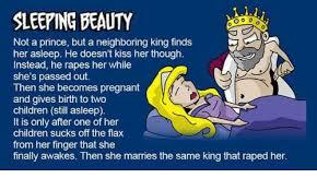 Sleeping Beauty Meme - sleeping beauty oo not a prince but a neighboring king finds her