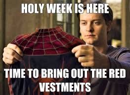 Episcopal Church Memes - holy week begins this year on march 25th episcopal church