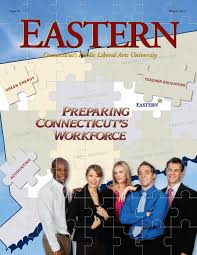 eastern magazine 2012 winter by easternctstateuniversity issuu