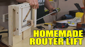 Free Diy Router Table Plans by Building A Router Lift 141 Youtube