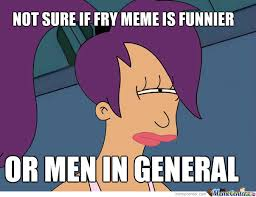 Create Fry Meme - not sure if fry is funny or just men by memenigger meme center