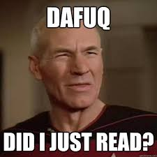 Dafuq Meme Images - dafuq did i just read disgusted picard quickmeme