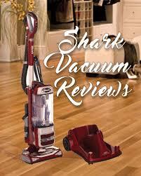 Vaccum Reviews Best Shark Vacuums Feb 2017 The Top 10 Review