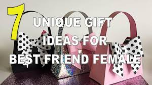 unique gift ideas for women 7 best unique gift ideas for best friend female youtube