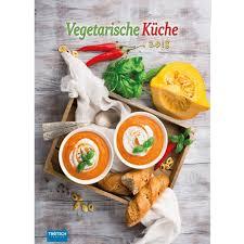 vegetarische küche kalender vegetarische küche 2018 trötsch verlag shop