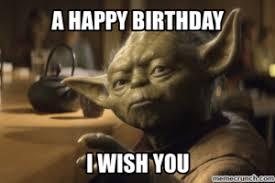 Star Wars Birthday Memes - funny happy birthday meme for love one funny memes