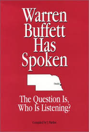 warren buffett has spoken the question is who is listening by j