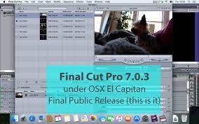 final cut pro for windows 8 free download full version final cut pro 7 final cut studio 3 install on el capitan final
