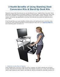 Benefits Of Standing Desk by 3 Health Benefits Of Using Standing Desk Conversion Kits U0026 Stand Up D U2026