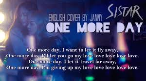 One Day I Want My Sistar 씨스타 X Giorgio Moroder One More Day English Cover