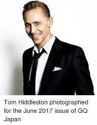 Tom Hiddleston Memes - tom hiddleston photographed for the june 2017 issue of gq japan
