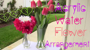 Vases With Fake Flowers Diy Acrylic Water Flower Arrangement Twi Chic Thursday Youtube