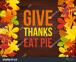 give thanks eat pie thanksgiving day stock vector 511561537
