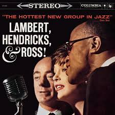 hendricks u0026 ross lambert the hottest new group in jazz amazon
