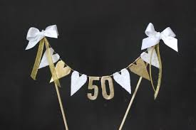 50th wedding anniversary cake toppers 50th golden wedding anniversary cake topper cake bunting