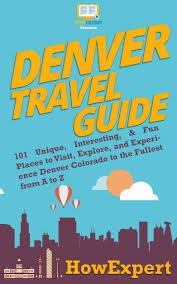 Colorado Book Travel images Smashwords denver travel guide 101 unique interesting fun