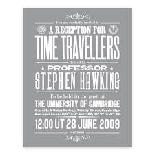 Invitation Card Standard Size Stephen Hawking U0027s Time Travellers Invitation Open Edition Kite